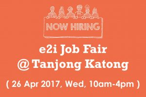e2i Job Fair @ Tanjong Katong