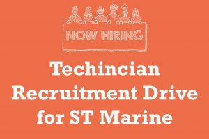 Technician Recruitment Drive for ST Marine